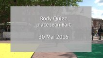 L'animation body quizz place Jean bart