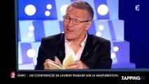 Les confidences osées de Laurent Ruquier sur la masturbation dans ONPC