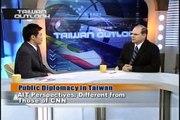 台灣宏觀-「TAIWAN OUTLOOK」Lawrence A. Walker Public Diplomacy in Taiwan 1/4