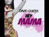 David Guetta - Hey Mama ft Nicki Minaj, Bebe Rexha & Afrojack (Club Re-Mix)