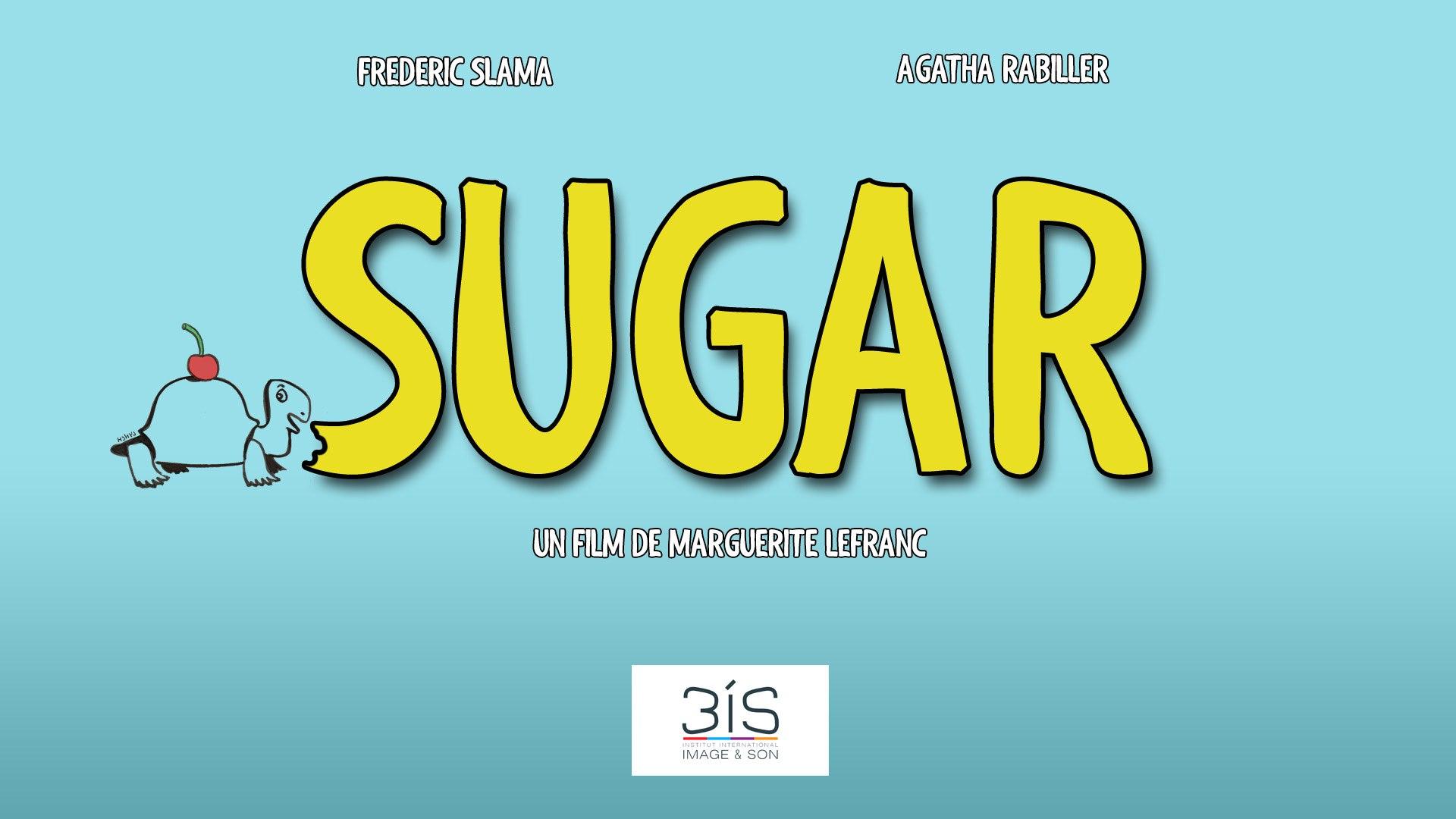 Sugar - Bande-annonce