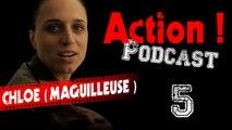 Action ! (la série) - Podcast 5 (Chloé, la maquilleuse)