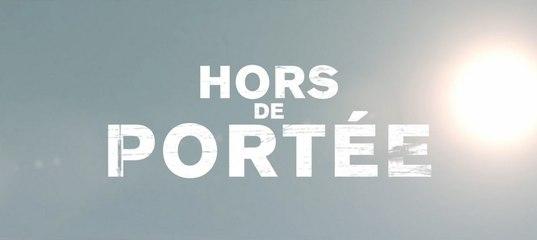 Hors de portée - Jean-Baptiste Leonetti - Trailer n°1 (VF/1080p)