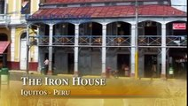 The Iron House in Iquitos, Peru - Iquitos Travel Guide