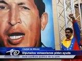 Ciudad de México.- Diputados venezolanos piden ayuda. Ante conflicto político de su país.