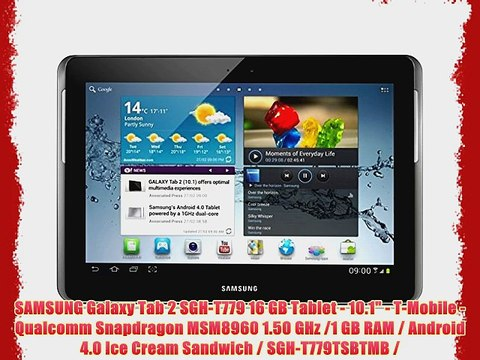 SAMSUNG Galaxy Tab 2 SGH-T779 16 GB Tablet - 10 1 - T-Mobile - Qualcomm  Snapdragon MSM8960