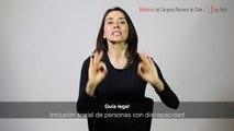 Guía legal en lengua de señas: Inclusión social de personas con discapacidad