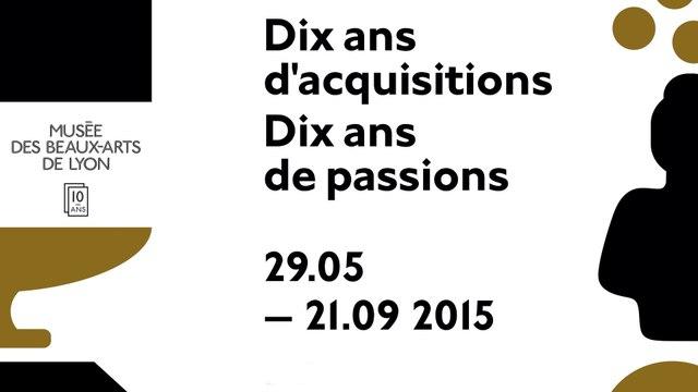 Bande-annonce Expo 10 ans d'acquisitions, 10 ans de passions