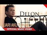 Delon - Ajari Aku Tuhan - Official Music Video - Nagaswara