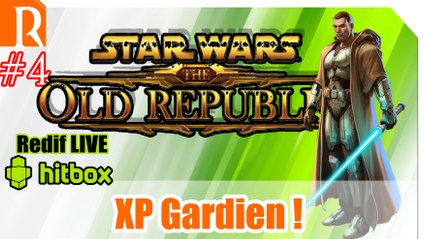 SWTOR - PVE - XP Gardien - #4