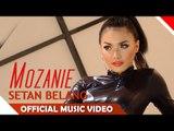 Mozanie - Setan Belang - Official Music Video - Nagaswara
