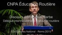 CNPA - Discours de Emmanuel Barbe, délégué interministériel à la Sécurité routière