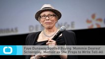 Faye Dunaway Spotted Buying 'Mommie Dearest' Screenplay, Memoir as She Preps to Write Tell-All