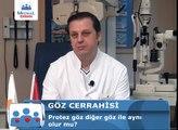 Protez Göz Diğer Göz ile Aynı Olur mu - Op.Dr.Levent Akçay