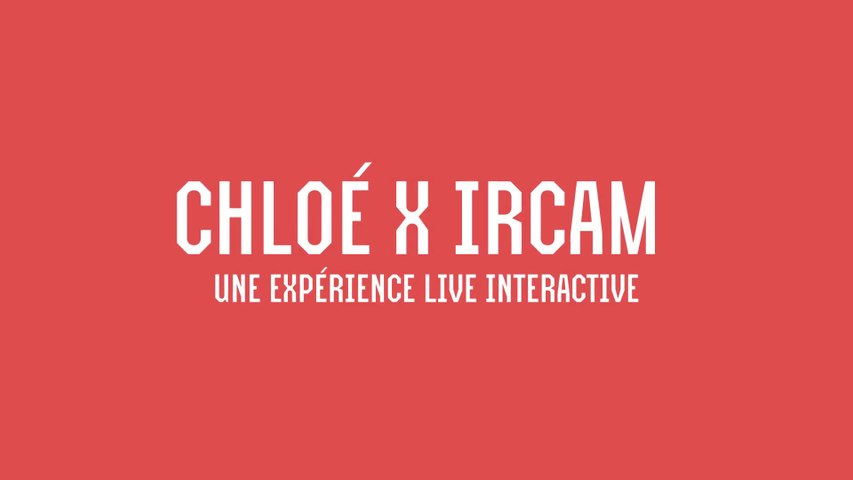 Fête de la musique : Chloé x IRCAM (21 juin 2015)