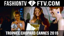 Chopard Gold Party at Cannes Film Festival 2015 | FashionTV