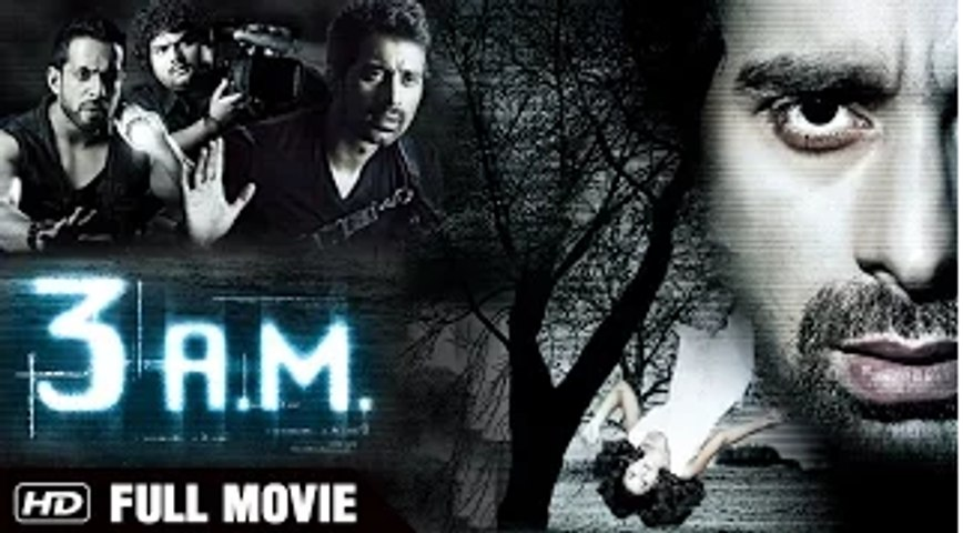 3 A.M. Full Movie (2014)| Rannvijay Singh, Anindita Nayar | Latest Bollywood Horror Movie