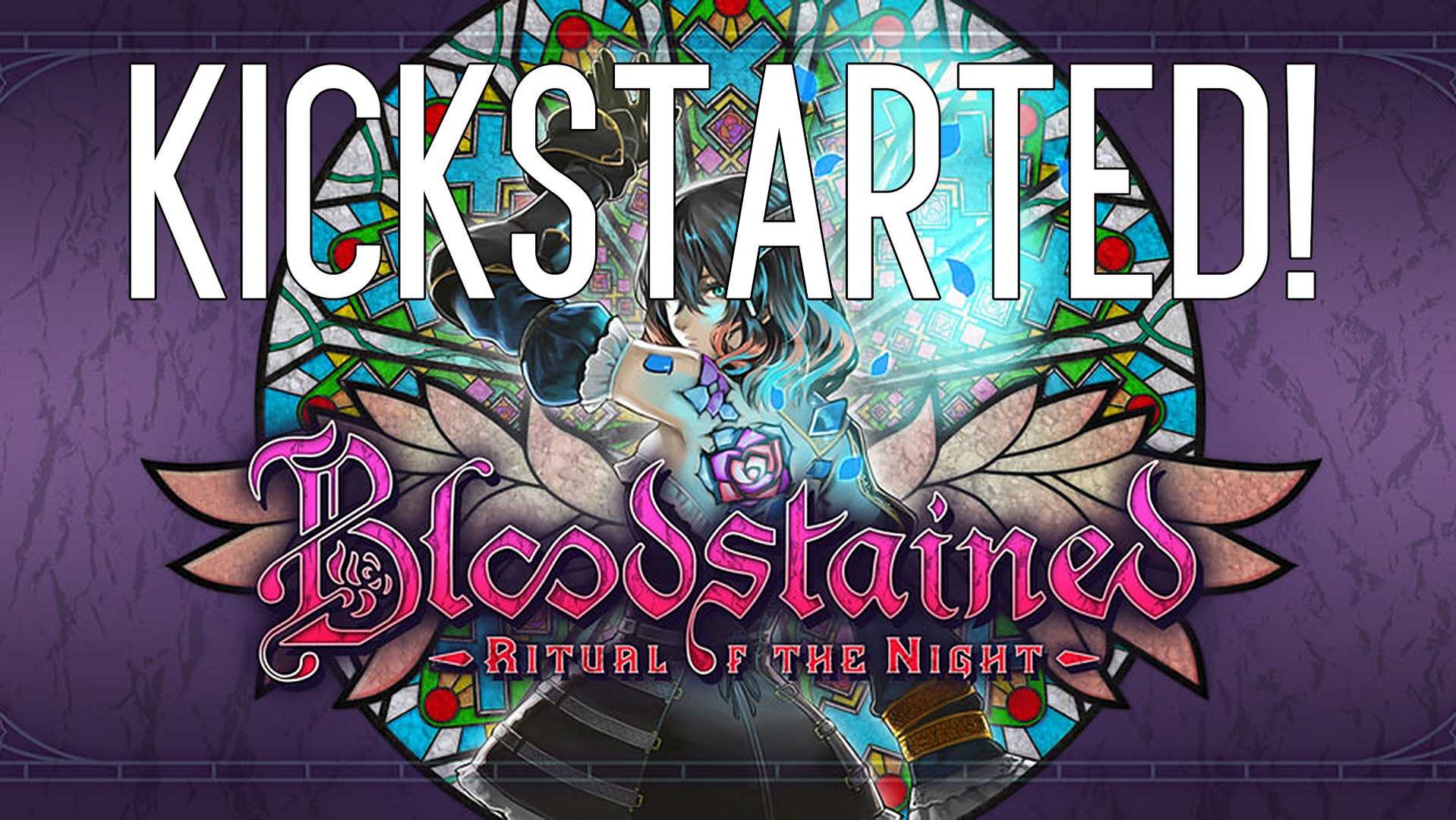 Kickstarted! Bloodstained: Ritual of the Night