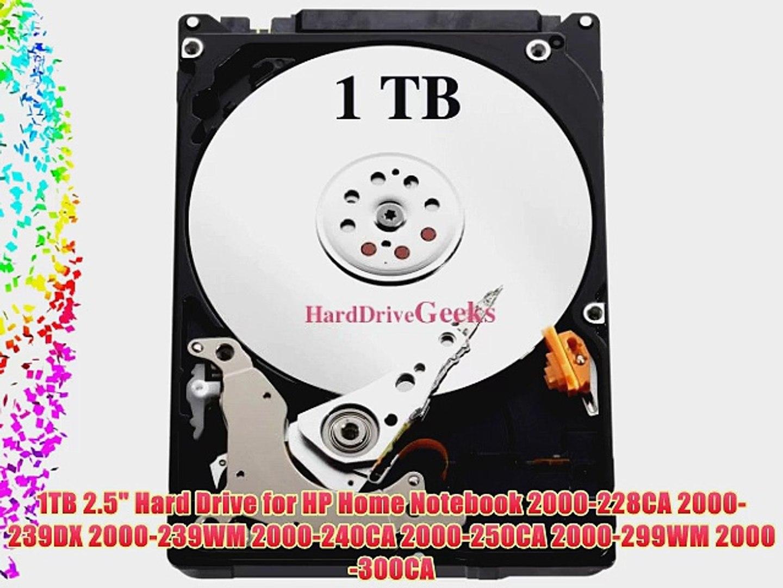 1TB 2.5 Hard Drive for HP Home Notebook 2000-228CA 2000-239DX 2000-239WM 2000-240CA 2000-250CA