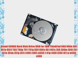 Brand 500GB Hard Disk Drive/HDD for IBM ThinkPad R60 R60e R61 R61e R61i T60 T60p T61 T61p X60