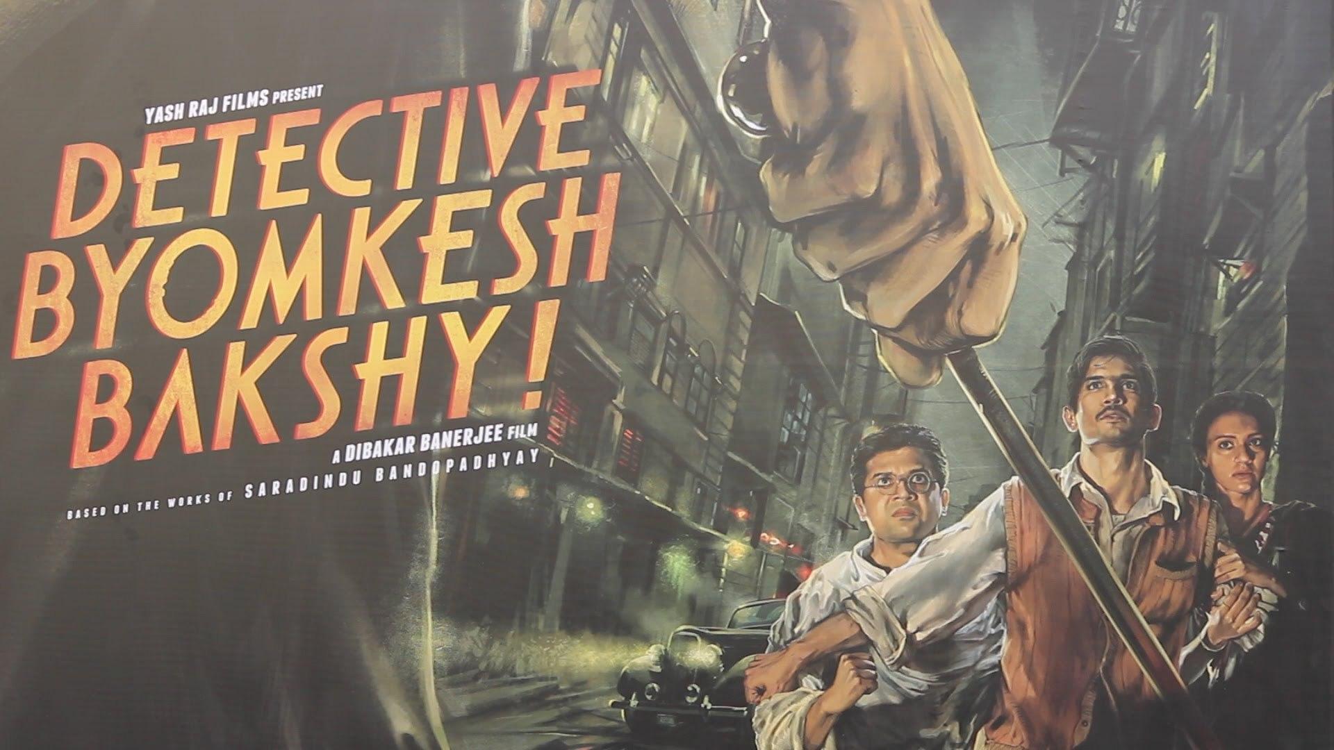 Detective Byomkesh Bakshy Full Movie