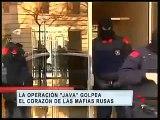 Operación de gran escala contra la mafia rusa en España