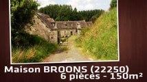 A vendre - Maison/villa - BROONS (22250) - 6 pièces - 150m²