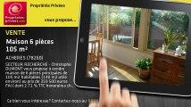 A vendre - maison - ACHERES (78260) - 6 pièces - 105m²