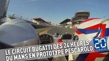 24 Heures du Mans: Un tour du circuit Bugatti en prototype Pescarolo