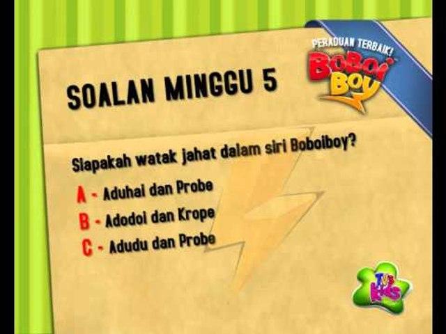 Peraduan Terbaik BoBoiBoy - Soalan Minggu 5