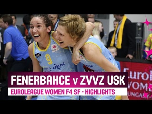 Fenerbahce (TUR) v ZVVZ USK Praha (CZE) - Highlights - Semi Final ...