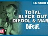 Total Blackout avec Difool & Marie dans La Radio Libre