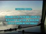 UFO - PROVE INOPPUGNABILI SULLA LORO ESISTENZA 6/8