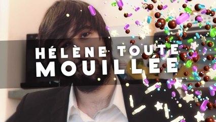 Hélène Toute Mouillée - GRANULÉS #2