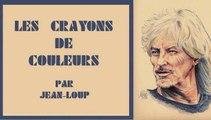 Les crayons de couleurs par Jean-Loup