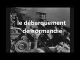 DEBARQUEMENT en NORMANDIE 6 JUIN 1944