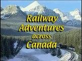 Railway Adventures across Canada: Iceberg Alley, Newfoundland
