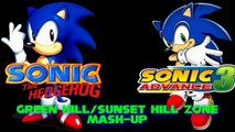 Sonic The Hedgehog/Sonic Advance 3- Green Hill/Sunset Hill Zone (Act 1) Mash-Up