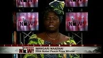 Nobel Peace Prize, Right Livelihood Winner Wangari Maathai Interviewed on Democracy Now!