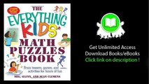 The Everything Kids' Math Puzzles Book Brain Teasers Games and Activities for Hours of Fun PDF