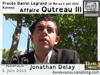 Outreau 3 (Jour 13) Réactions de Jonathan Delay suite au verdict d'acquittement de Daniel Legrand