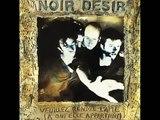 Noir Desir - Les Écorchés