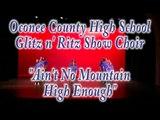 CF Glee Off 2011-Oconee County High School-Glitz n' Ritz Show Choir-Ain't No Mountain High Enough