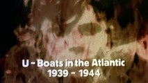 The World at War E10 - Wolf Pack ! U-Boats in the Atlantic