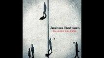 Joshua Redman - Final Hour