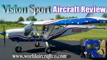 Vision Sport, World Aircraft's Vision Sport light sport aircraft review Volume II.