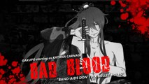 【Gakupo】Bad Blood - Japanese Version【Vocaloid】