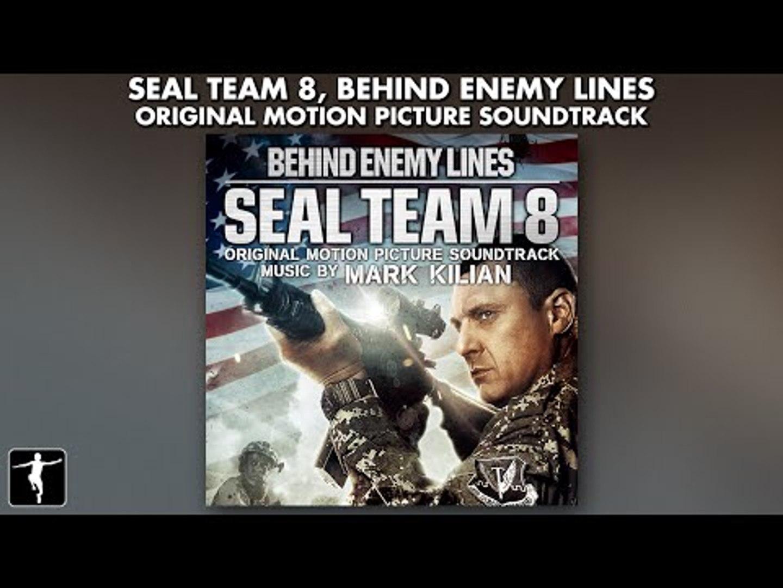 Seal Team 8 Soundtrack - Mark Kilian - Official Album Preview