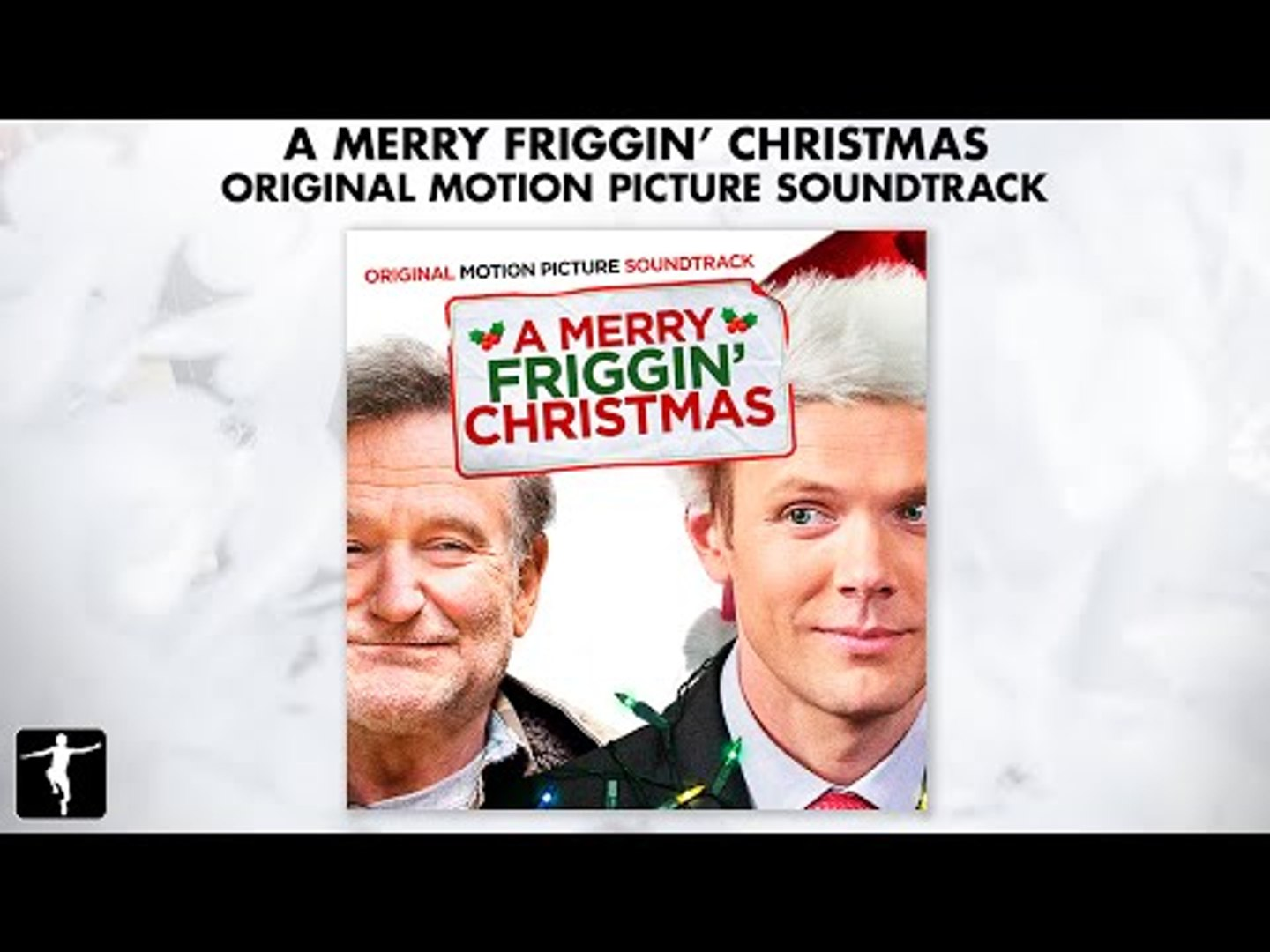 Merry Friggin Christmas.A Merry Friggin Christmas Soundtrack Official Preview Lakeshore Records