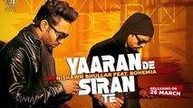 Yaaran De Siran Te    Nishawn Bhullar feat. Bohemia    Panj-aab Records    Latest Punjabi Song 2015
